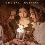 Tải nhạc The Last Holiday Mp3