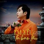Nghe nhạc Mp3 Em Yêu Ta Bao Lâu Beat hot nhất