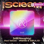 Tải bài hát Naughty (Demicat Remix) miễn phí