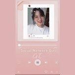 Tải bài hát Social Network Girl Mp3 miễn phí về máy