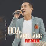 Nghe nhạc Hoa Bằng Lăng Remix trực tuyến