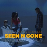 Tải nhạc Zing Seen n Gone (Extended Version) hot nhất