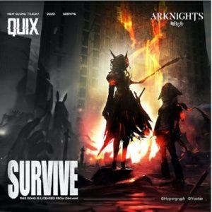 Nghe và tải nhạc Survive (Arknights OST) hot nhất