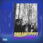 Download nhạc Dreamy Dust chất lượng cao