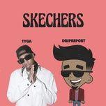 Tải nhạc Zing Skechers (Feat. Tyga) (Remix) nhanh nhất