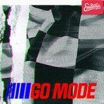 Bài hát Go Mode miễn phí