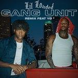 Bài hát Gang Unit (Remix) Mp3 online