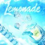 Nghe nhạc Lemonade Mp3 hot nhất