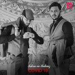 Bài hát Covid 19 Mp3 chất lượng cao