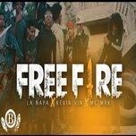 Bài hát Free Fire hay nhất