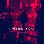 Tải nhạc hay I Need You trực tuyến miễn phí