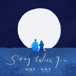 Download nhạc Stay With You (English Version) hot nhất về điện thoại