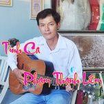 Download nhạc Tình Ca Phạm Thanh Liêm hot nhất