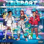Bài hát Teleport Beat Mp3 miễn phí về máy