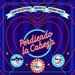 Tải nhạc Mp3 Perdiendo La Cabeza về điện thoại