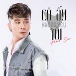 Tải bài hát Cô Ấy Không Yêu Tôi Mp3 hot nhất