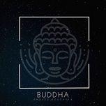 Tải nhạc Buddha Mp3 chất lượng cao
