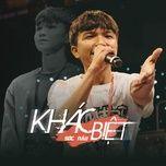 Download nhạc Khác Biệt Mp3 miễn phí