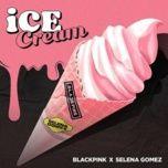 Download nhạc Ice Cream trực tuyến miễn phí
