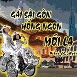 Tải nhạc Mp3 Gái Sài Gòn Hổng Ngon? (Mới Lạ) hot nhất