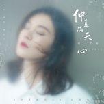 Download nhạc hay Trọng Hạ Mãn Thiên Tâm / 仲夏滿天心 (Em Đến Cùng Mùa Hè OST) nhanh nhất về điện thoại