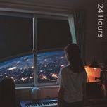 Tải nhạc 24 Hours Mp3 hay nhất