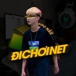 Download nhạc hot Đi Chơi Net Beat trực tuyến miễn phí
