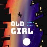 Tải nhạc Old Girl online