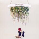 Nghe và tải nhạc hay Narcissist miễn phí