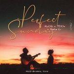 Nghe nhạc Perfect Sunday Mp3 hot nhất