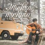 Tải nhạc hot Mình Xa Mình Yêu Cover Mp3 miễn phí về máy