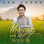 Download nhạc Hương Sầu Riêng Muộn Mp3 về máy