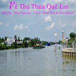 Download nhạc Mp3 Về Thủ Thừa Quê Em Beat miễn phí về máy