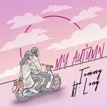 Download nhạc hot My Autumn Beat Mp3 miễn phí