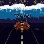 Nghe và tải nhạc hot Tsunami Mp3 miễn phí về điện thoại