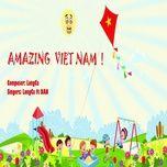 Bài hát Amazing Vietnam online