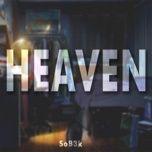 Nghe và tải nhạc Mp3 Heaven miễn phí về điện thoại
