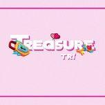 Tải nhạc hot Treasure online miễn phí