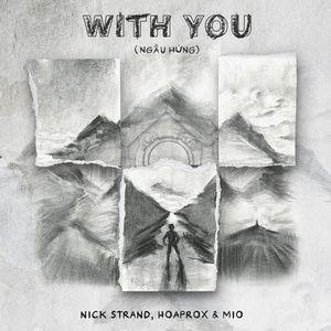 Tải nhạc Zing With You (Ngẫu Hứng)