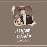 Download nhạc hot Trà Sữa Hay Trà Đào Beat Mp3 online