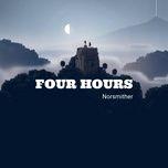Nghe và tải nhạc hay Four Hours Mp3 hot nhất