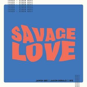 Tải nhạc hay Savage Love (Laxed - Siren Beat) [bts Remix] Mp3 trực tuyến