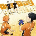 Tải nhạc hot One Day (Haikyuu!!: To The Top 2nd Season Ending) chất lượng cao