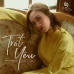 Tải bài hát Trót Yêu online miễn phí