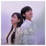 Tải nhạc Mp3 My Love (Do You Like Brahms? OST) miễn phí về điện thoại