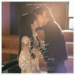 Tải bài hát Beautiful (Do You Like Brahms? OST) Mp3 chất lượng cao