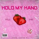 Tải nhạc hot HOLD MY HAND trực tuyến miễn phí