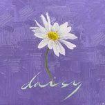 Nghe và tải nhạc Daisy chất lượng cao