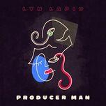 Bài hát Producer Man online miễn phí