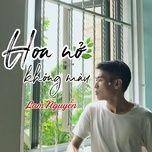 Bài hát Hoa Nở Không Màu Cover online miễn phí
